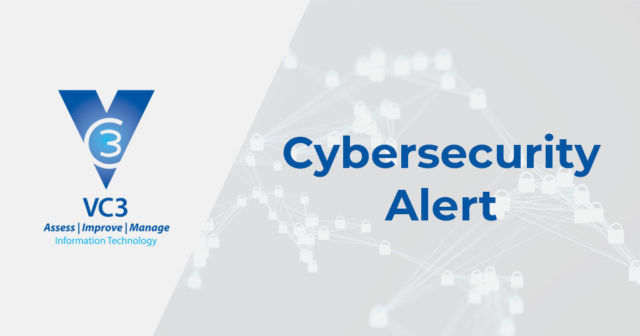 VC3 logo with the words Cybersecurity Alert over top a textured background