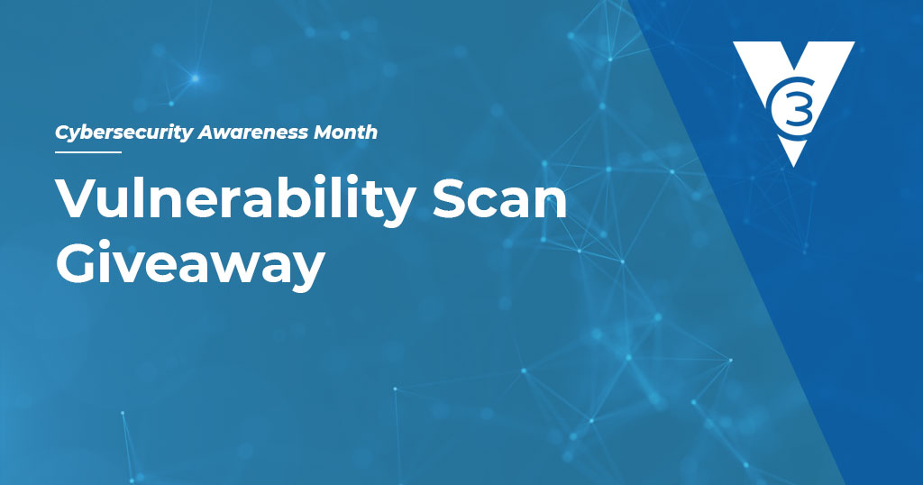 Cybersecurity awareness month vulnerability assessment giveaway with the vc3 logo